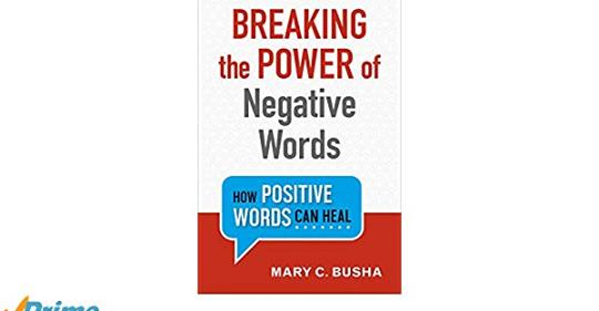 Break the Power of Negative Words